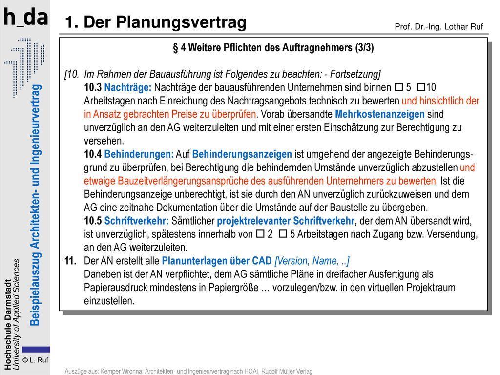 1. Der Planungsvertrag § 4 Weitere Pflichten des Auftragnehmers (3/3) [10. Im Rahmen der Bauausführung ist Folgendes zu beachten: - Fortsetzung]